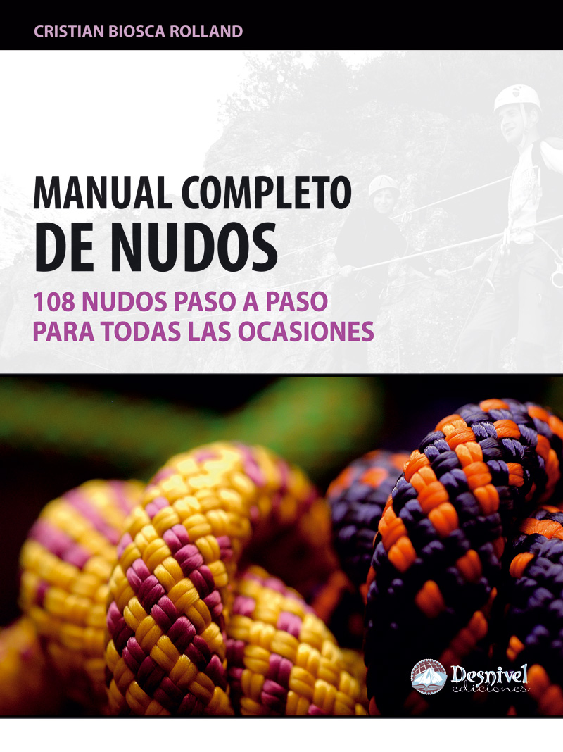 Portada del Manual completo de nudos (Ediciones Desnivel) en alta  ()