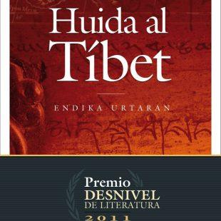 Portada Huida al Tíbet. Endika Urtaran  (Editorial Desnivel)