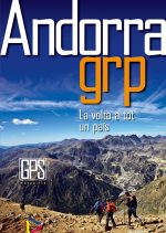 Andorra GRP. Travessa circular en 7 etapas. La volta a tot un pais por Andorra Turisme. Ediciones Desnivel