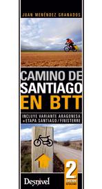 Camino de Santiago en BTT.  por Juan Menéndez Granados. Ediciones Desnivel