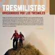 Apertura del reportaje Apasionados por los Tresmiles.  ()
