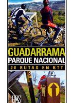 Guadarrama Parque Nacional. 20 rutas en BTT por Juanjo Alonso. Ediciones Desnivel