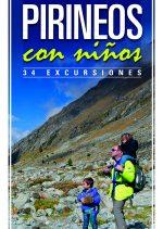 Pirineos con niños. 34 excursiones por Jekaterina Nikitina; Víctor Riverola. Ediciones Desnivel