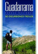 Guadarrama Parque Nacional. 50 excursiones fáciles.  por Domingo Pliego Vega. Ediciones Desnivel