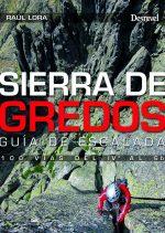 Sierra de Gredos. Guía de escalada. 100 vías del IVº al 6b por Raúl Lora. Ediciones Desnivel