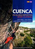 Cuenca. Escalada deportiva. Sport climbing por José Manuel Velázquez-Gaztelu; José Yáñez Yáñez; Juan Olarte. Ediciones Desnivel
