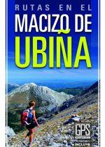Rutas en el Macizo de Ubiña.  por Toño Huerta. Ediciones Desnivel