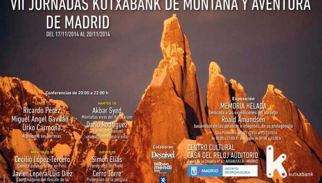 Programa VII Jornadas Kutxabank de Montaña y Aventura de Madrid que organiza Ramón Portilla ()