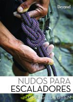 Nudos para escaladores. por Craig Luebben. Ediciones Desnivel