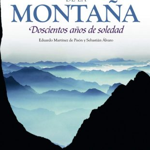 Portada del libro El sentimiento de la montaña. Doscientos años de soledad. De Eduardo Martínez de Pison y Sebastián Álvaro. [WEB] ()