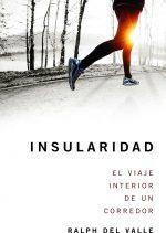 Portada del libro: Insularidad. El viaje interior de un corredor. [WEB]  ()