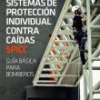 Portada el libro Sistemas de protección individual contra caídas Guía básica para bomberos [WEB]  ()
