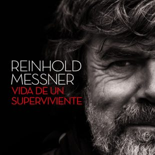 Portada del libro: Reinhold Messner. Vida de un superviviente [WEB] ()