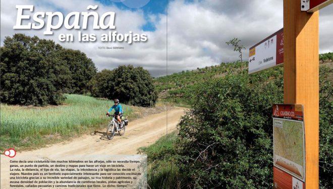 Artículo: España en las alforjas. Publicado en el Especial Cicloturismo en la revista Grandes Espacios nº 213. Septiempre 2015.  ()