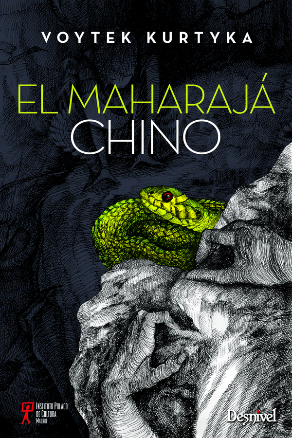 El maharajá chino.  por Voytek Kurtyka. Ediciones Desnivel