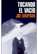 Tocando el vacío.  por Joe Simpson. Ediciones Desnivel
