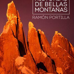 Portada del libro Historias de bellas montañas de Ramón Portilla. [WEB] ()