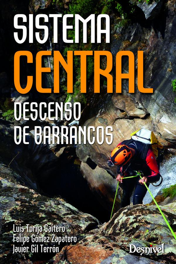 Sistema Central. Descenso de barrancos.  por Luis Torija