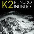 Portda de libro K2 Nudo infinito por por Kurt Diemberger. Edición 2016. [WEB]  ()