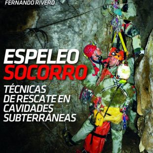 Portada del manual de Espeleosocorro. Técnicas de rescate en cavidades subterráneas.  (Ediciones Desnivel)