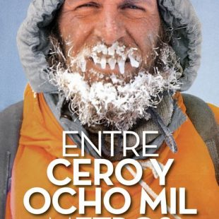 Portada del libro: Entre cero y ocho mil metros