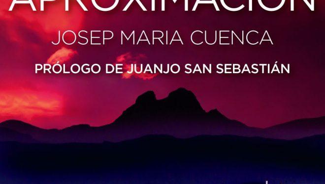 Portada del libro Una aproximación por Josep Maria Cuenca. Finalista del Premio Desnivel de Literatura 2016  ()
