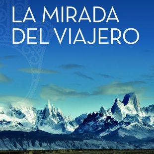Portada del libro La mirada del viajero por Sergi Latorre.  (Ediciones Desnivel)