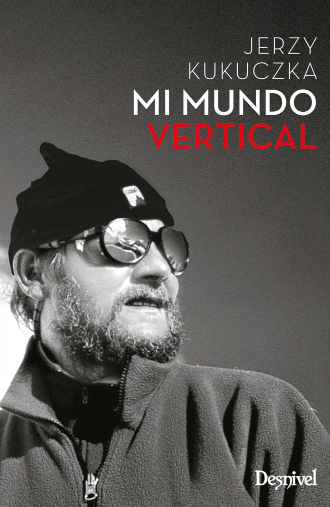 Portada de la nueva edición Mi mundo vertical por Jerzy Kukuczka.