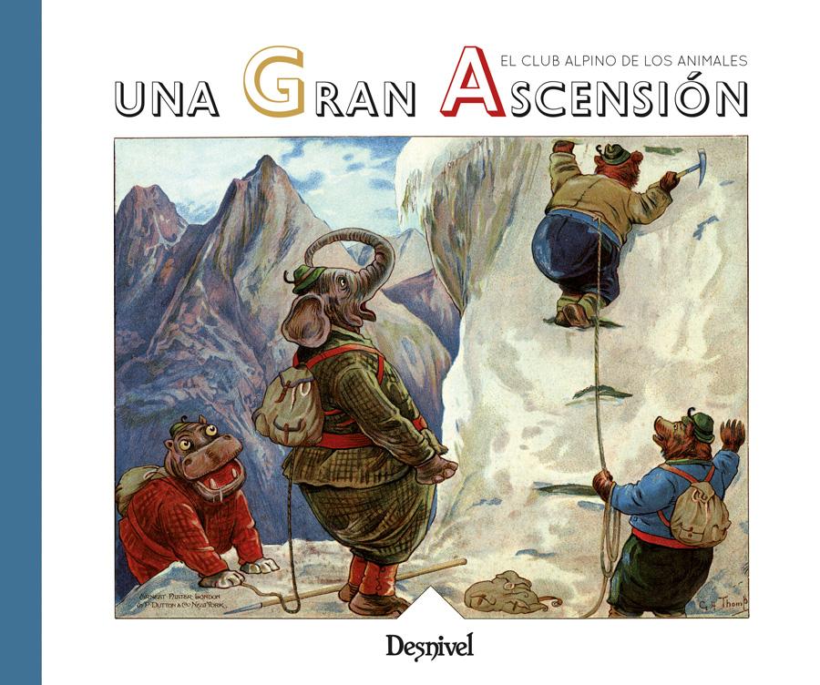 Una gran ascensión. El club alpino de los animales