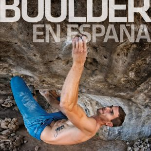 Boulder en España. 355 Zonas de bloque y psicobloc