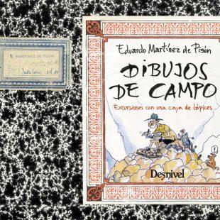 Dibujos de Campo, por Eduardo Martínez de Pisón