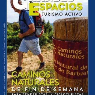 Revista Grandes Espacios nº 256. Caminos Naturales