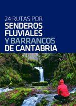 24 Rutas por Senderos Fluviales y Barrancos de Cantabria