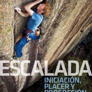 «Escalada: Iniciación, placer y progresión», el práctico manual de Arnaud Petit