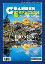 Revista Grandes Espacios nº 258. Especial Lagos de montaña