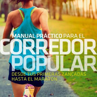Manual práctico para el corredor popular