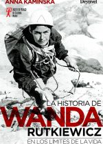 La biografía de Wanda Rutkiewicz
