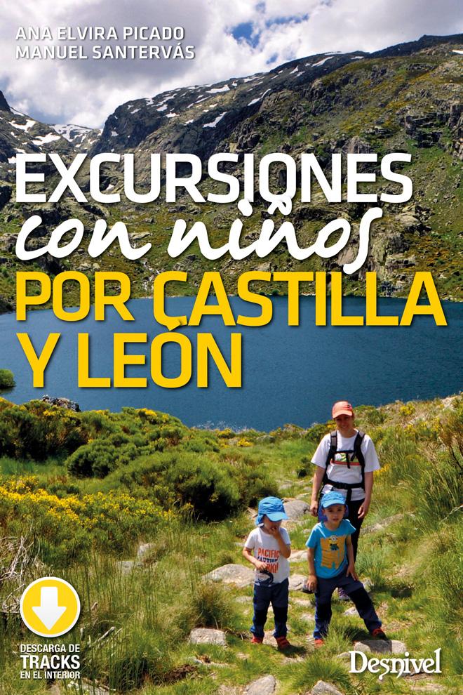 Excursiones con niños por Castilla y León por Ana Elvira Picado y Manuel Santervás