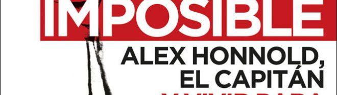 La escalada imposible, Alex Honnold por Mark Synnott