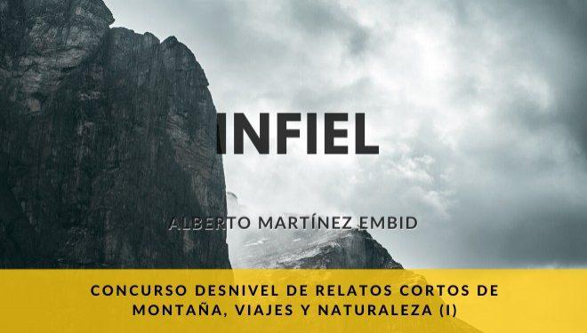 """""""Infiel"""" por Alberto Martínez Embid"""