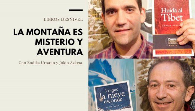 La montaña es misterio y aventura con Endika Urtaran y Jokin Azketa