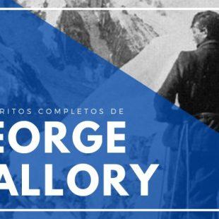 Los escritos completos de George Mallory