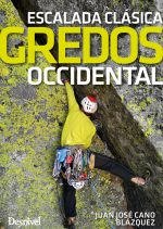 GREDOS OCCIDENTAL. Escalada clásica por Juan José Cano
