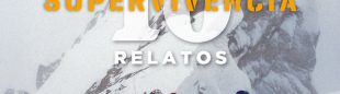 Revista Desnivel nº 412. 10 relatos de supervivencia