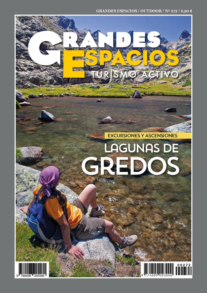 Revista Grandes Espacios n1 272. Especial Lagunas de Gredos