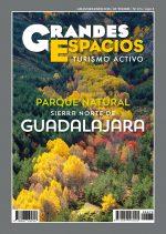 Revista Grandes Espacios nº 275. Especial Sierra Norte de Guadalajara