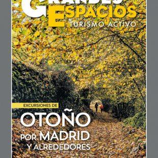 Grandes Espacios nº 276. Rutas de otoño en Madrid y alrededores
