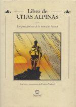 Citas alpinas.  por Carlos Suarez. Ediciones Desnivel