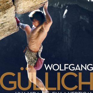 Wolfgang Güllich, una vida en la vertical - 3ED