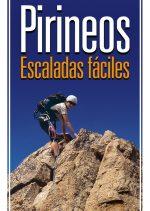 Pirineos escaladas fáciles. Cataluña y Andorra por . Ediciones Desnivel